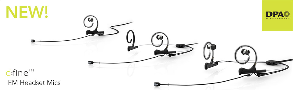 DPA d:fine™ IEM Broadcast Headset Microphones