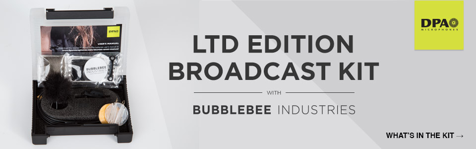 DPA Limited Edition Broadcast Kit is Back