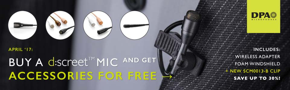 Free accessories with DPA d:screet™ Omni Mics