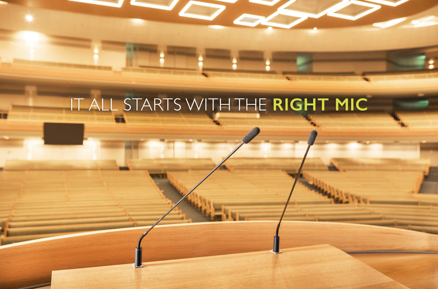It all starts with the right mic.